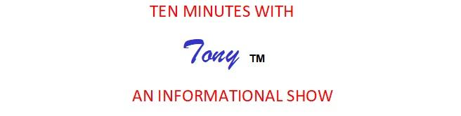 TEN MINUTES WITH TONY TM Image
